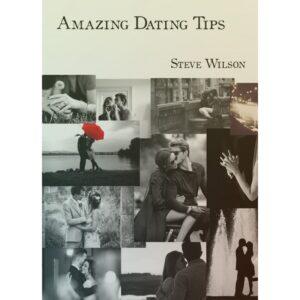 Amazing Dating Tips