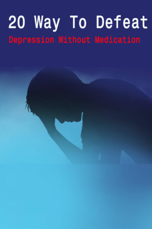 20 Ways to Fight Depression without Medication