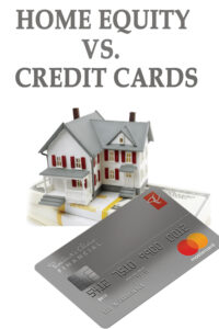 Read more about the article HOME EQUITY VS CREDIT CARDS
